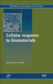 L Di Silvio - Cellular Response to Biomaterials