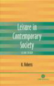 Kenneth Roberts,K Roberts - Leisure in Contemporary Society