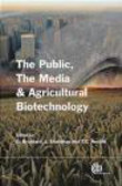 D Brossard - Public the Media and Agricultural Biotechnology