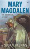 Susan Haskins,S Haskins - Mary Magdalen Truth & Myth