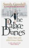Sarah Goodall,Nicholas Monson - Palace Diaries