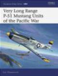 Carl Molesworth,C Molesworth - Very Long Range P-51 Mustang Units of Pacific War (A.E.#21)