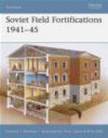 Gordon Rottman,G Rottman - Soviet Field Fortifications 1941-45 (F.#62)