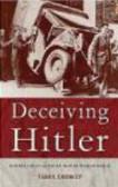 Terry Crowdy,T Crowdy - Deceiving Hitler