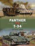 Robert Forczyk,Robert A. Forczyk,R Forczyk - Panther vs T-34 Ukraine 1943 (D.#4)