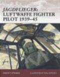 Robert Stedman,R Stedman - Jagdflieger Luftwaffe Fighter Pilot 1939-45 (W.#122)