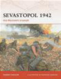 Robert Forczyk,R Forczyk - Sevastopol 1942 Von Manstein`s Triumph (C. #189)
