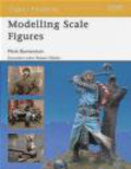 Mark Bannerman,M Bannerman - Modelling Scale Figures (O.M. #42)