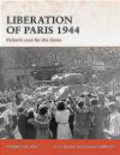 Steven Zaloga,S Zaloga - Liberation of Paris 1944 Patton`s Race for Seine (C.#194)