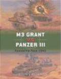 Gordon Rottman,G Rottman - M3 Medium Tank vs Panzer III Kasserine Pass 1943 (D.#10)