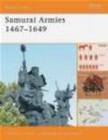 Stephen Turnbull,S Turnbull - Samurai Armies 1467-1649 (B.O. #36)