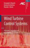 Ricardo J. Mantz,Hernan de Battista,Fernando D. Bianchi - Wind Turbine Control Systems