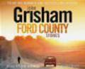 John Grisham,J Grisham - Ford County Audiobook
