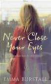 E Burstall - Never Close Your Eyes