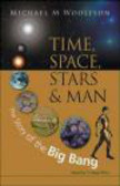Michael Woolfson,M Woolfson - Time Space Stars and Man