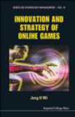 Jong Hyun Wi,H Wi Jong - Innovation and Strategy of Online Games