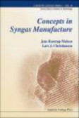 Lars J. Christiansen,Jens Rostrup-Nielsen - Concepts of Syngas Manufacture
