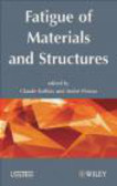 C Bathias - Fatigue of Materials and Structures