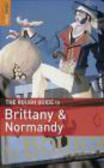 Greg Ward,G. Ward - Rough Guide to Brittany and Normandy
