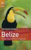 Peter Eltringham,P. Eltringham - Rough Guide to Belize