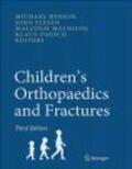 M Benson - Children`s Orthopaedics and Fractures 3e