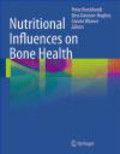 P Burckhardt - Nutritional Influences on Bone Health Nutritional Influences