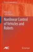 Bela Lantos,Lorinc Marton,B Lantos - Nonlinear Control of Vehicles and Robots
