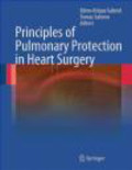 E Gabriel - Principles of Pulmonary Protection in Heart Surgery