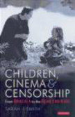 Smith - Children Cinema & Censorship