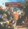 Suzanne Fagence Cooper,Paul Atterbury - Victorians at Home & Abroad