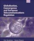 Globalisation Convergence & European Telecommunications