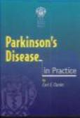 C.E. Clarke - Parkinson`s Disease in Practice