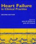 John McMurray,John G.F. Cleland,J McMurray - Heart Failure in Clinical Practice 2e