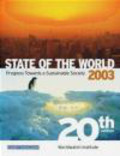 The Worldwatch Institute - State of the World 2003