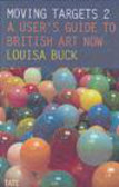 Louisa Buck,L Buck - Moving Targets