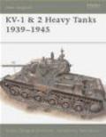 Steven J. Zaloga,S Zaloga - KV-1 & 2 Heavy Tanks 1939-45 (N.V. #17)