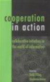 S Pilling - Cooperation in Action Collaborative Initiatives in World of