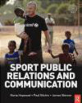 Paul Kitchin,James Skinner,Maria Hopwood - Sport Public Relations and Communication