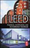 Sam Kubba,s Kubba - LEED Practices Certification and Accreditation Handbook