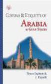 Jawad Fayadh,Bruce Ingham,B Ingham - Customs & Etiquette Of Arabia