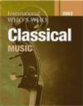 International Who`s Who in Classical Music 2002