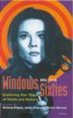 James Chapman,Anthony Aldgate,Arthur Marwick - Windows on Sixties