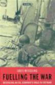 Louis Wesseling,L Wesseling - Fuelling War