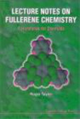 Roger Taylor - Lecture Notes on Fullerene Chemistry Handbook for Chemists