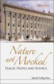 Peter Day,P Day - Nature Not Mocked Places People & Science
