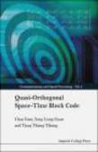 Tjeng Thiang Tjhung,Chau Yuen,Yong Liang Guan - Quasi Orthogonal Space Time Block Code
