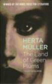 Herta Muller,H Mueller - Land of Green Plums