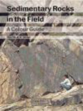 Dorrik A.V. Stow - Color Atlas of Sedimentary Rocks in the Field