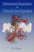 R. D. Blake - Informational Biopolymers of Genes & Gene Expression