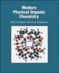 Eric V. Anslyn,Dennis A. Dougherty,E Anslyn - Modern Physical Organic Chemistry